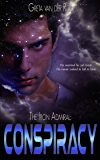 The Iron Admiral: Conspiracy (Ptorix Empire Book 1)