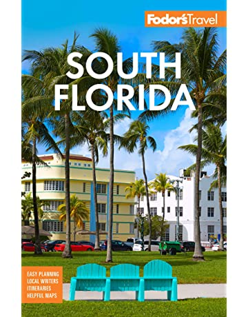 Fodors South Florida: With Miami, Fort Lauderdale, and the Keys (Full-
