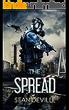 The Spread: A Zombie Novel
