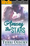 Among The Stars (A Shooting Stars Novel Book 4)