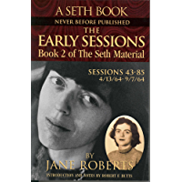 The Early Sessions: Book 2 of The Seth Material (English Edition)