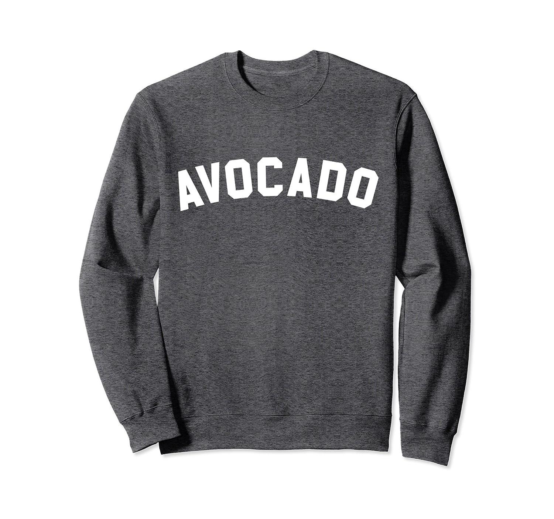 Avocado Sweatshirt - Athletic Gym Text Print-TH