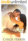 Redenção: Será o amor capaz de mudar um homem?
