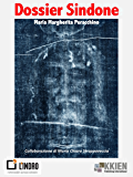 """Dossier Sindone (Gli eBook di """"L'Indro"""")"""