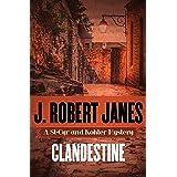 Clandestine (The St-Cyr and Kohler Mysteries Book 16)