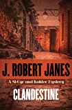 Clandestine (The St-Cyr and Kohler Mysteries Book 16)