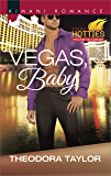 Vegas, Baby (Escape with a Ruthless Businessman Tonight)