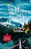 Ich beobachte dich: Roman (German Edition)