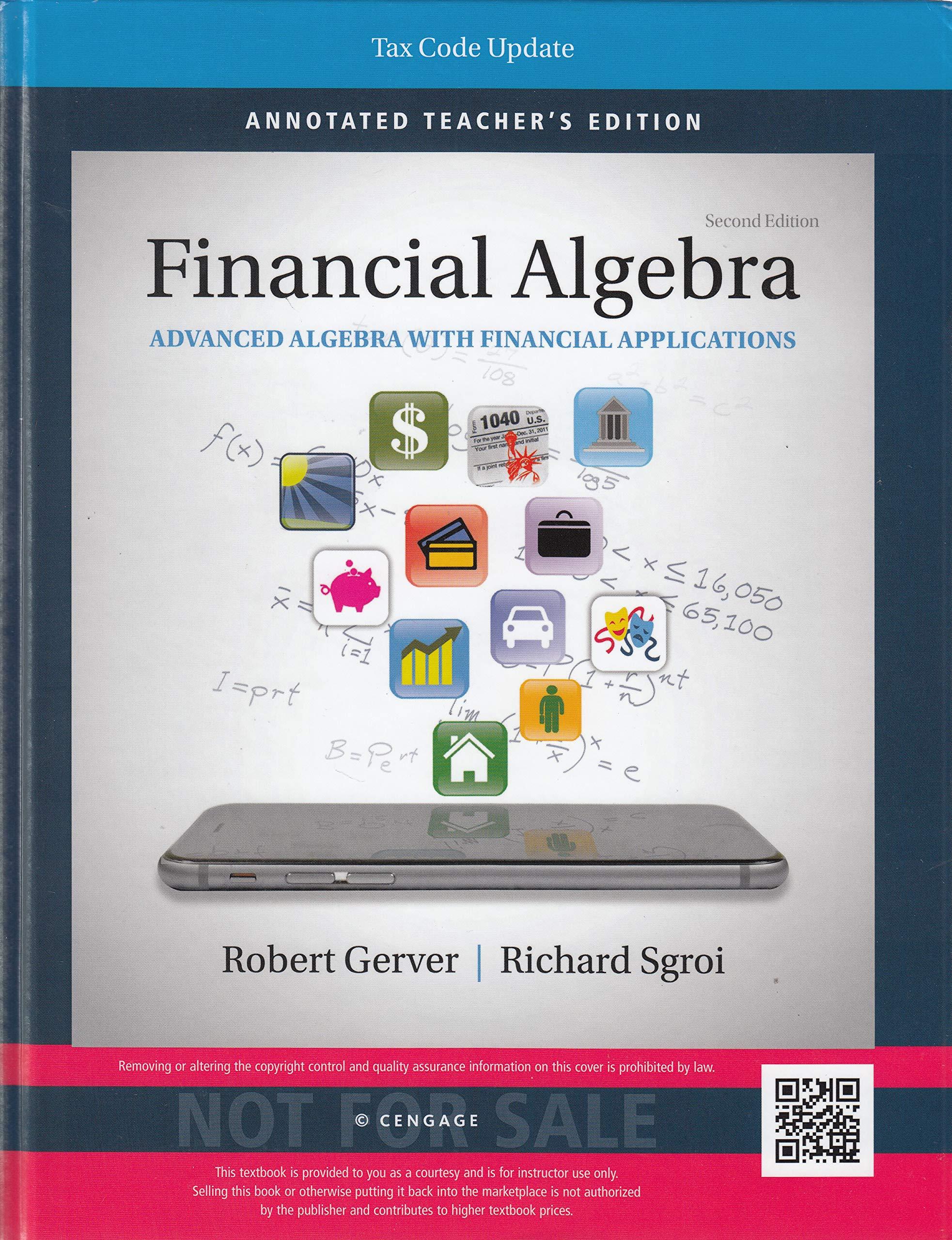 Financial Algebra Advanced Algebra With Financial Applications Second Edition Teacher S Edition Tax Code Update Amazon Com Books