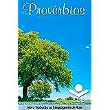 Provérbios: Nova Tradução na Linguagem de Hoje (Portuguese Edition)