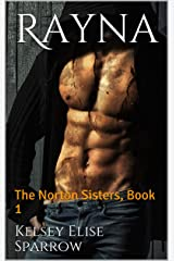 Rayna: The Norton Sisters, Book 1 Kindle Edition