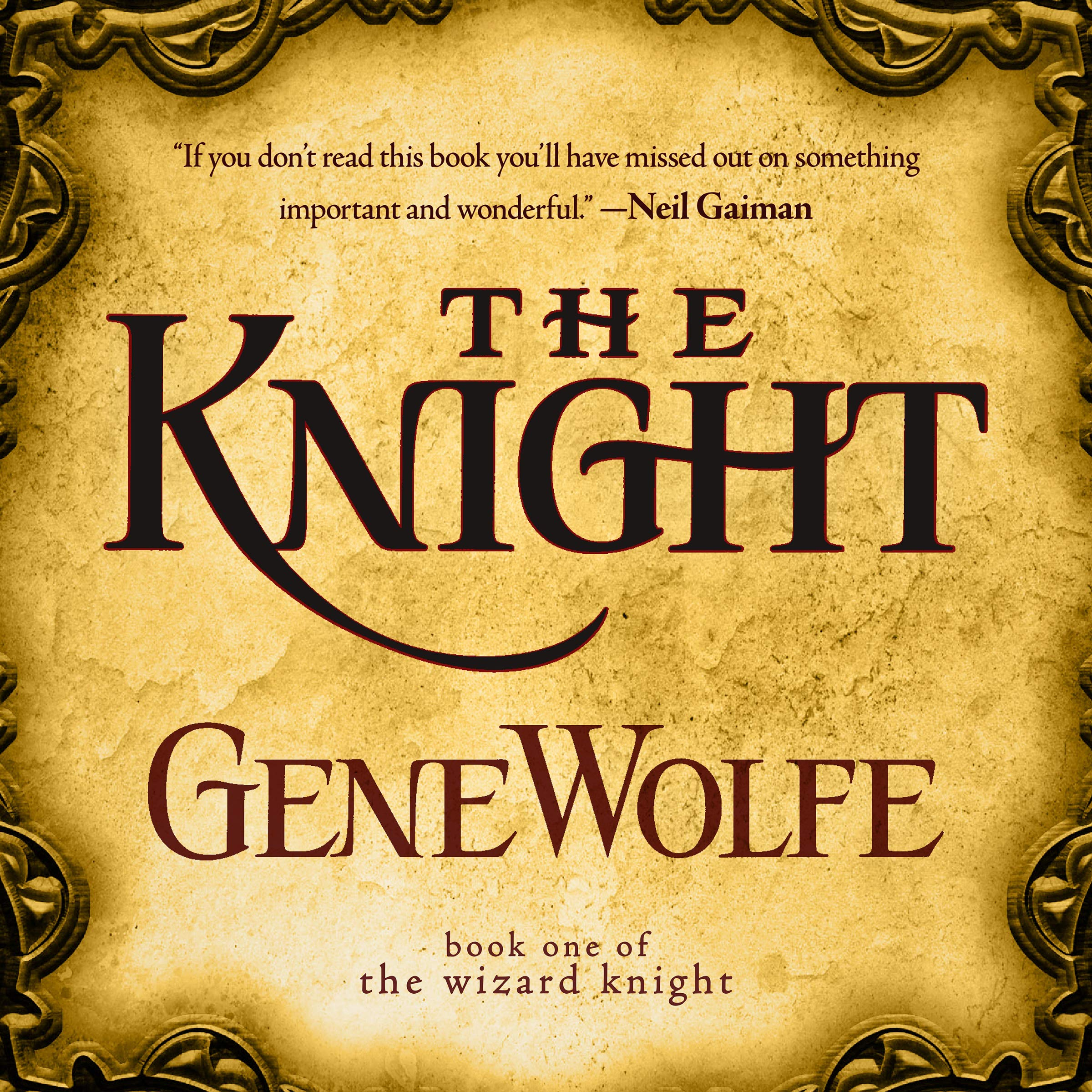 The Knight: The Wizard Knight Series, Book One