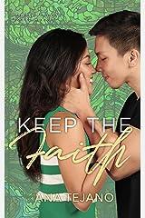 Keep the Faith Kindle Edition