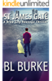St James Gate: A Brew City Revenge Thriller (A James Webb Thriller Book 1)
