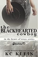 The Blackhearted Cowboy: A Somewhere Texas Book (In The Heart of Texas 2) Kindle Edition