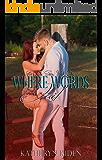 Where Words Fail (Save Me Series Book 1)