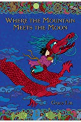 Where the Mountain Meets the Moon Kindle Edition