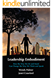 Leadership Embodiment (English Edition)
