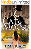 Cat and Mouse: Two sisters fight for women's rights (Women of Courage Book 1) (English Edition)