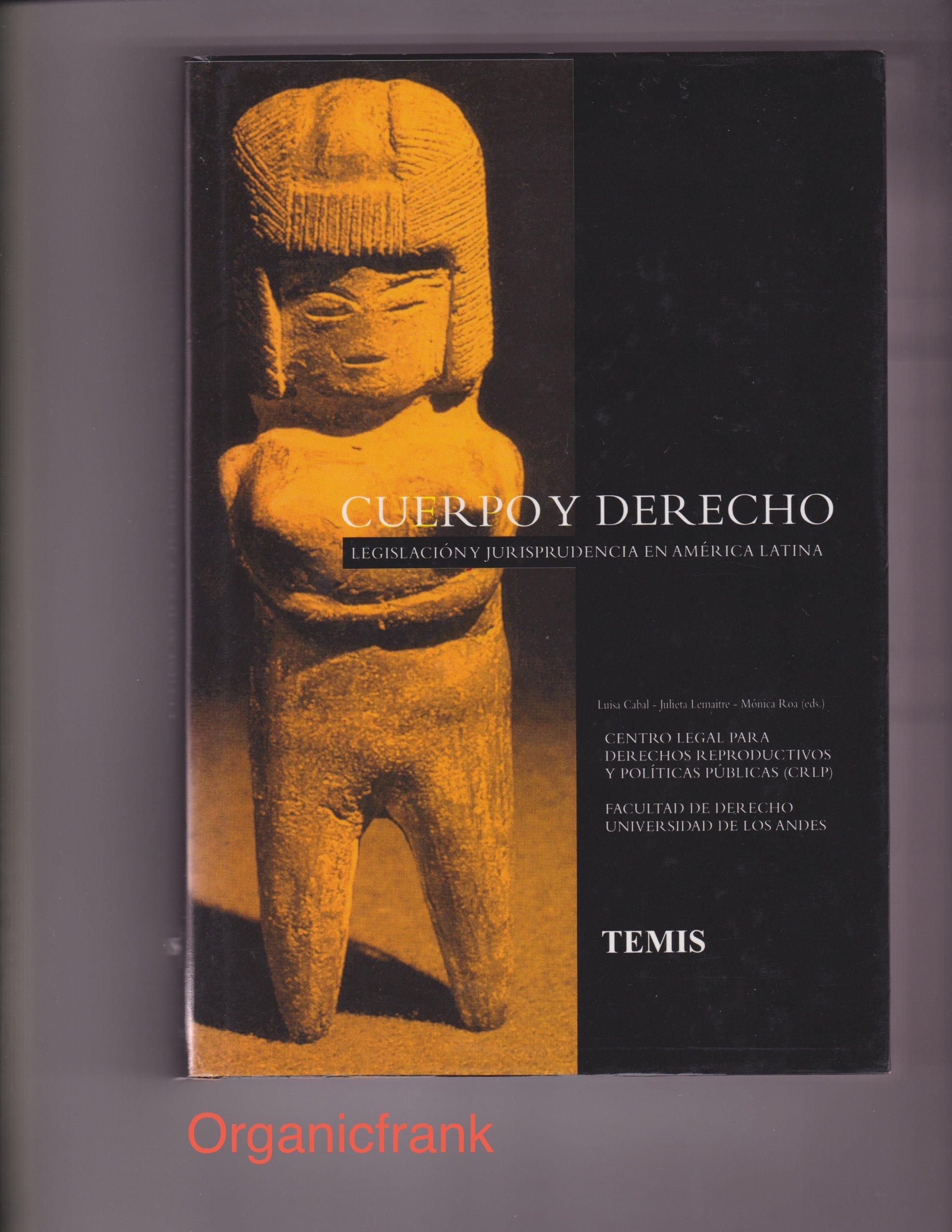 Cuerpo y derecho (Spanish) Paperback – 2013
