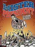 Mister President - tome 4 - Guerre du Golfe (La)