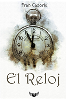 EL RELOJ (Spanish Edition)