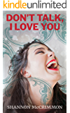Don't Talk, I Love You (Brilliant Babes Book Club 1)