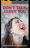 Don't Talk, I Love You (Brilliant Babes Book Club 1)