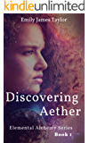Discovering Aether (Elemental Alchemy Series Book 1)
