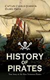 HISTORY OF PIRATES – True Story of the Most Notorious Pirates: Charles Vane, Mary Read, Captain Avery, Captain Teach…