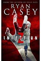 Infection Z (Infection Z Zombie Apocalypse Series Book 1) Kindle Edition