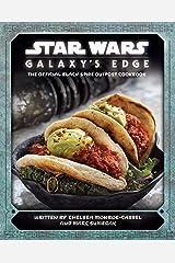 Star Wars: Galaxy's Edge Cookbook Hardcover