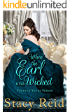 When the Earl was Wicked (Forever Yours Book 5)