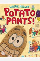 Potato Pants! Kindle Edition