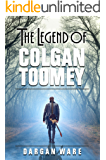 The Legend of Colgan Toomey