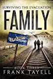 Surviving The Evacuation, Book 3: Family (English Edition)