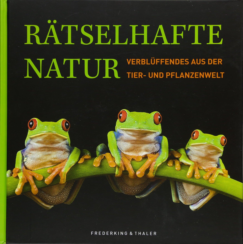rtselhafte-natur-verblffendes-aus-der-tier-und-pflanzenwelt