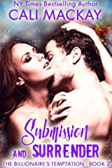 Submission and Surrender (The Billionaire's Temptation Series Book 2) Kindle Edition