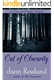 Out of Obscurity