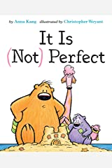 It Is Not Perfect (You Are Not Small Book 5) Kindle Edition