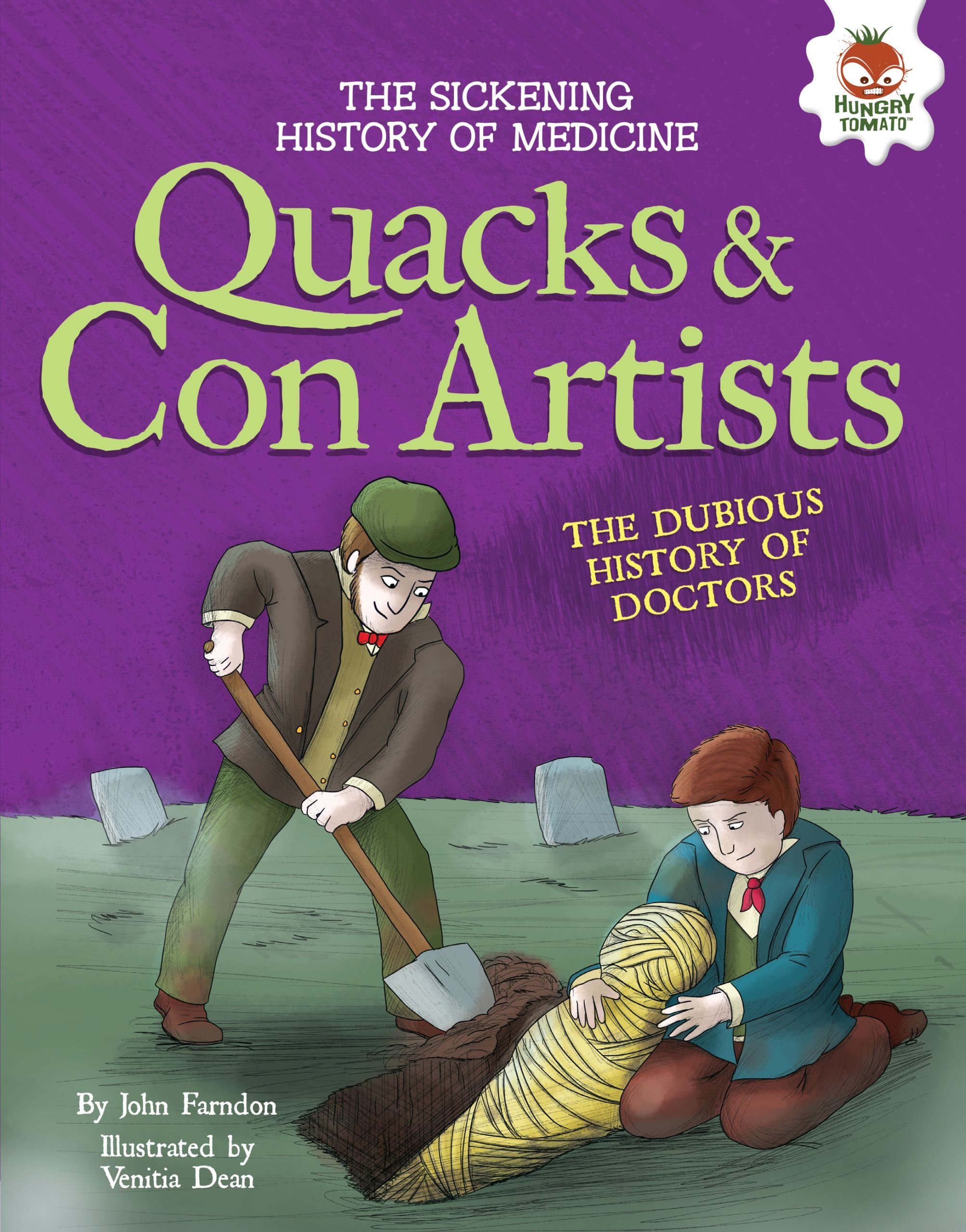 Download Quacks & Con Artists: The Dubious History of Doctors (The Sickening History of Medicine) pdf epub
