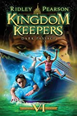 Kingdom Keepers VI: Dark Passage Kindle Edition
