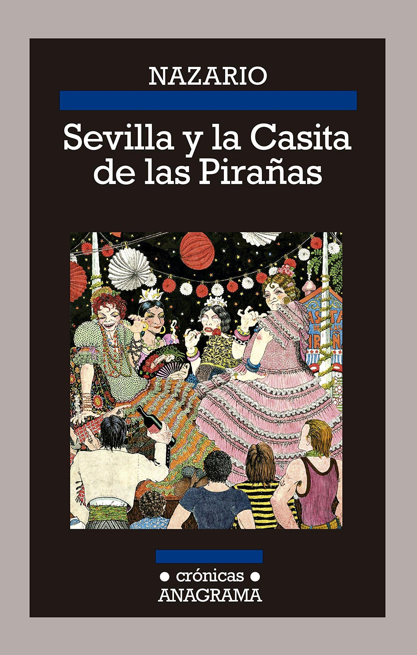 Sevilla y la Casita de las Pirañas: 117 (CRÓNICAS): Amazon.es ...