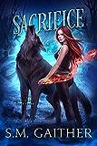 Sacrifice (The Shift Chronicles Book 3)