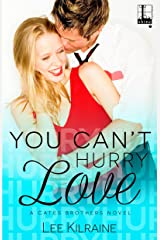 You Can't Hurry Love (A Cates Brothers Book Book 5) Kindle Edition