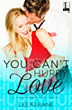 You Can't Hurry Love (A Cates Brothers Book Book 5)