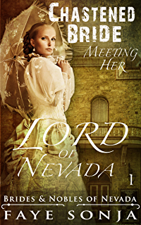 The Chastened Bride Meeting Her Lord of Nevada (Brides & Nobles of Nevada  Book1)