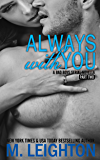 Always With You: Part Two
