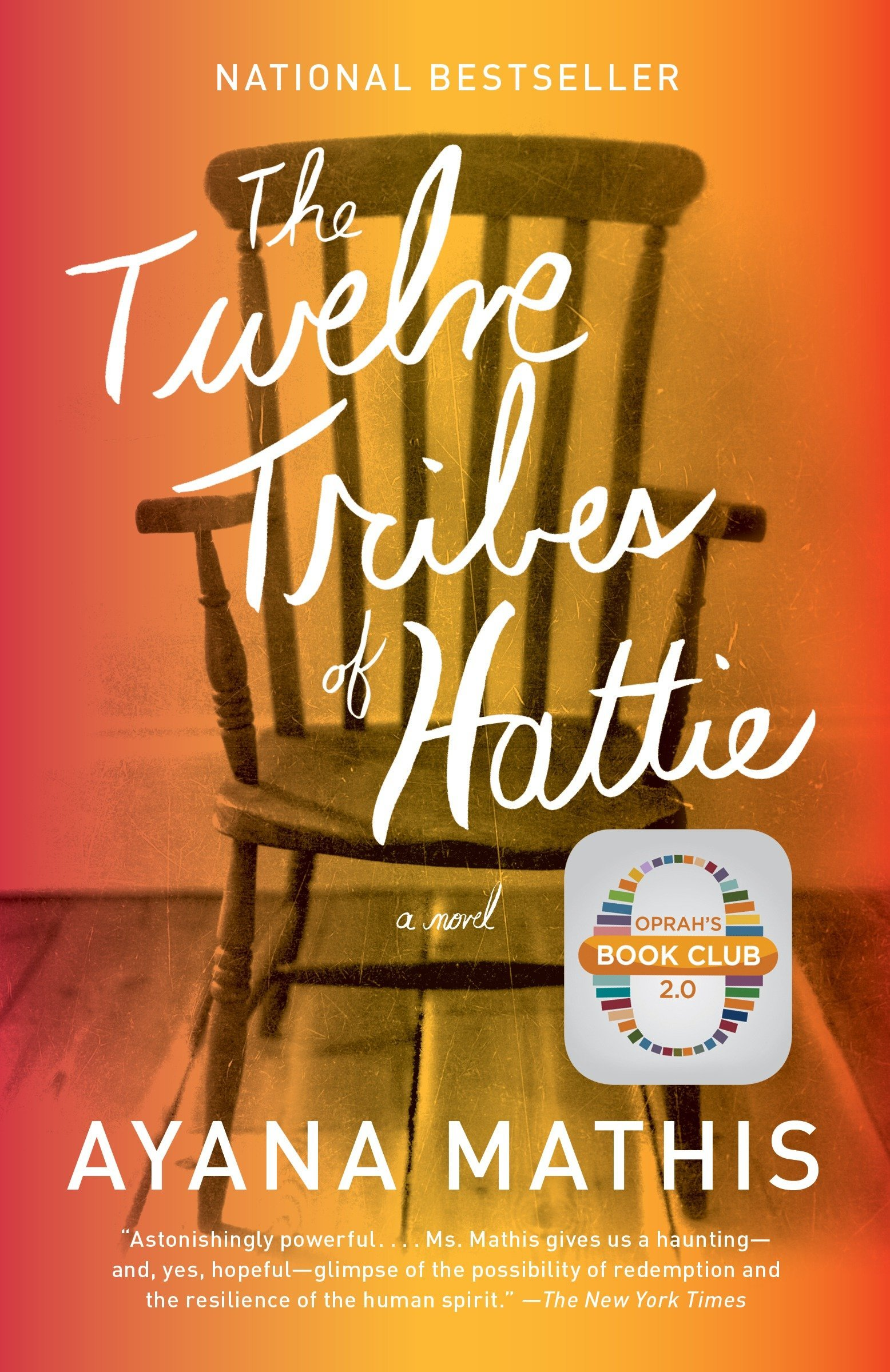 The Twelve Tribes of Hattie (Vintage Contemporaries) por Ayana Mathis