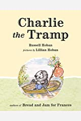 Charlie the Tramp Hardcover